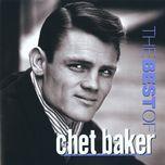 the best of chet baker - chet baker