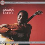 the silver collection - george benson - george benson