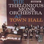 the thelonious monk orchestra at town hall - thelonious monk orchestra
