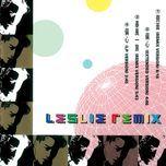 leslie remix (mini album) - truong quoc vinh (leslie cheung)