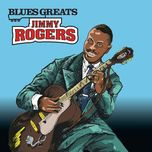 blues greats: jimmy rogers - jimmy rogers