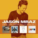 the studio album collection (vol. 1) - jason mraz