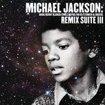 michael jackson: remix suite iii - michael jackson