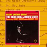 organ grinder swing - jimmy smith