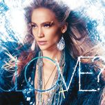 love? (deluxe edition) - jennifer lopez