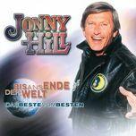 bis ans ende der welt - das beste vom besten - jonny hill