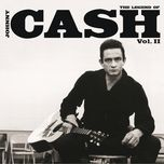 legend of johnny cash vol. 2 - johnny cash