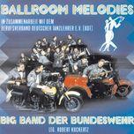 ballroom melodies - big band der bundeswehr