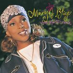 what's the 411? (remix version) - mary j. blige