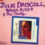let the sun shine in - julie driscoll, brian auger, the trinity