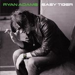 easy tiger (special edition) - ryan adams