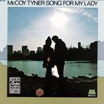 song for my lady - mccoy tyner