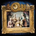 aqua: greatest hits - aqua