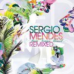 bom tempo brasil (remixed) - sergio mendes