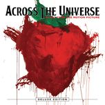 across the universe (music from the motion picture) (deluxe edition) - v.a