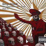 the unquestionable truth (part 1) - limp bizkit