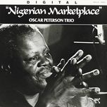 nigerian marketplace (live at the montreux jazz festival) - the oscar peterson trio