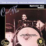 spinnin' the webb - chick webb