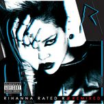 rated r (remixed) - rihanna