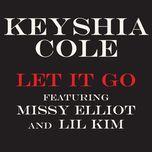let it go (single) - keyshia cole, missy elliott, lil' kim