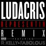 representin (remix) (single) - ludacris, r. kelly, fabolous