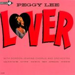 lover - peggy lee