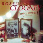 demi-centennial - rosemary clooney
