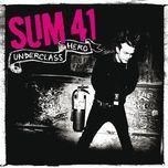 underclass hero - sum 41