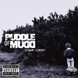 come clean - puddle of mudd