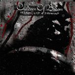 trashed. lost and strungout - children of bodom