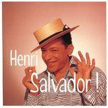 ses plus grandes chansons - henri salvador