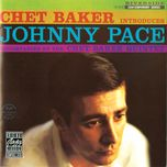 chet baker introduces johnny pace - chet baker, johnny pace