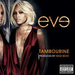 tambourine (explicit single) - eve