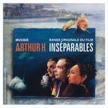 inseparables - arthur h