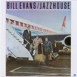 jazzhouse - bill evans