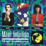 mael intuition / best of sparks 1974-76 - sparks