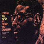 it's time - max roach