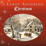 a leroy anderson christmas - leroy anderson