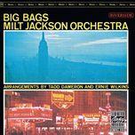 big bags - milt jackson orchestra