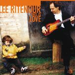 this is love - lee ritenour