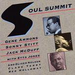 soul summit - gene ammons, sonny stitt, jack mcduff