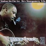 guitar on the go - wes montgomery trio