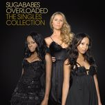 overloaded (the singles collection) - sugababes