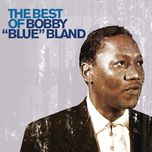 the best of bobby 'blue' bland - bobby blue bland