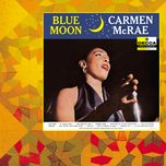 blue moon - carmen mcrae