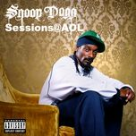 snoop dogg live @ aol sessions (explicit) - snoop dogg