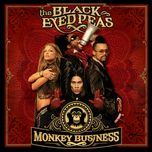monkey business (international bonus track) - the black eyed peas