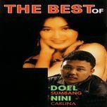 the best of doel sumbang & nini carlina (ep) - doel sumbang, nini carlina