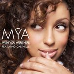 wish you were here (ep) - mya