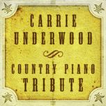 the complete carrie underwood piano tribute - piano tribute players